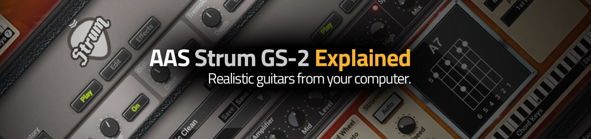 AAS Strum GS-2 Explained