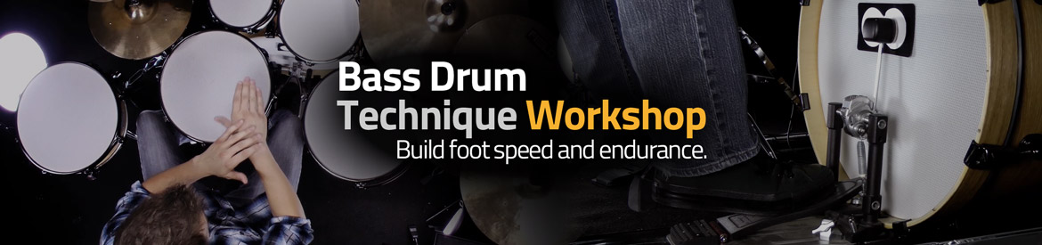 Bass Drum Technique Workshop