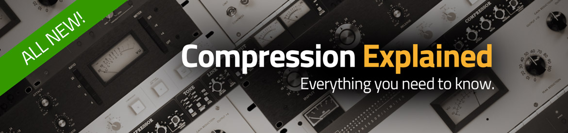 Compression Explained