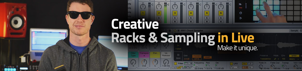 Creative Racks & Sampling in Live