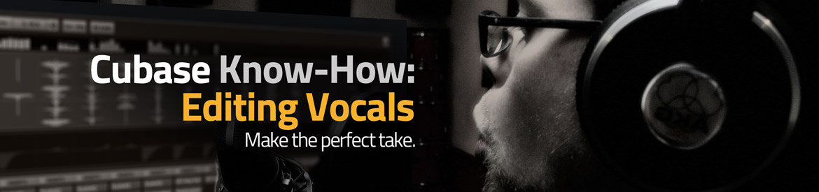 Cubase Pro Know-How-Editing Vocals