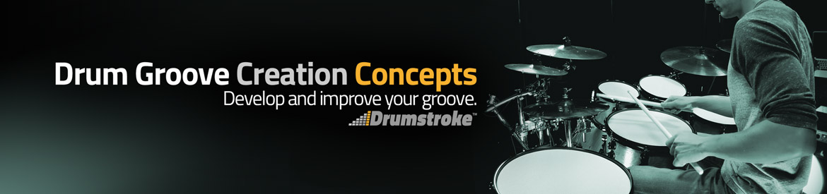 Drum Groove Creation Concepts