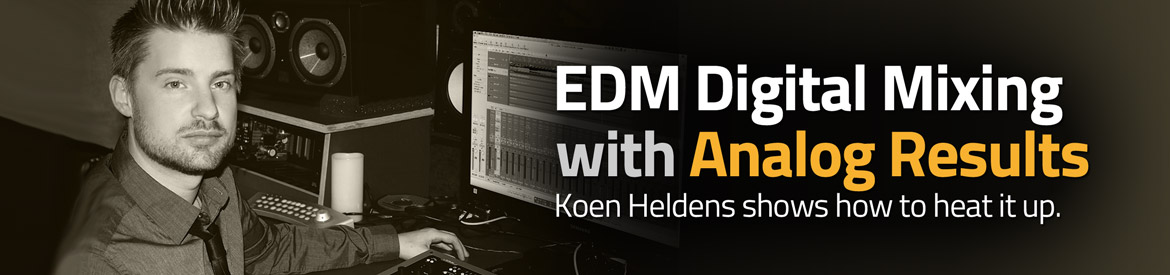 EDM Digital Mixing with Analog Results