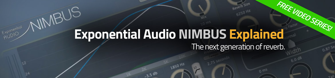 Exponential Audio NIMBUS Explained