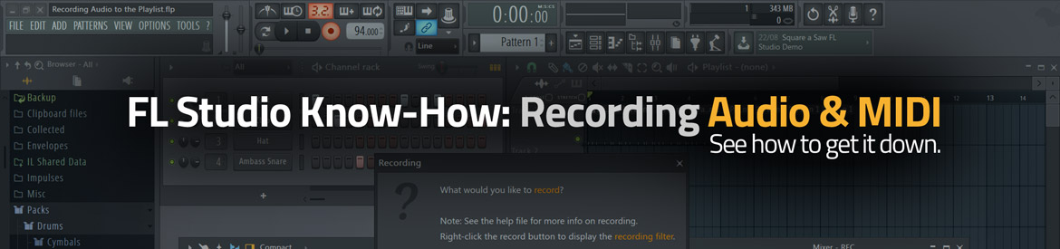 FL Studio Know-How: Recording Audio & MIDI