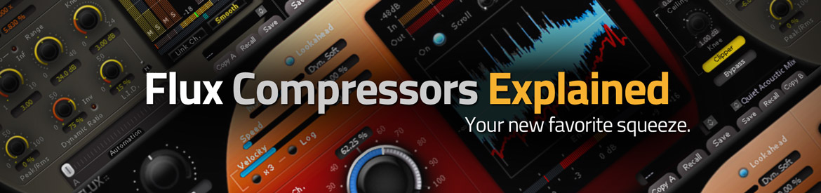 Flux Compressors Explained