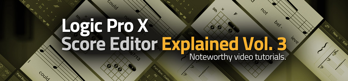 Logic Pro X Score Editor Explained Vol 3