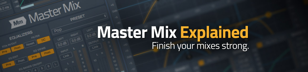 Master Mix Explained