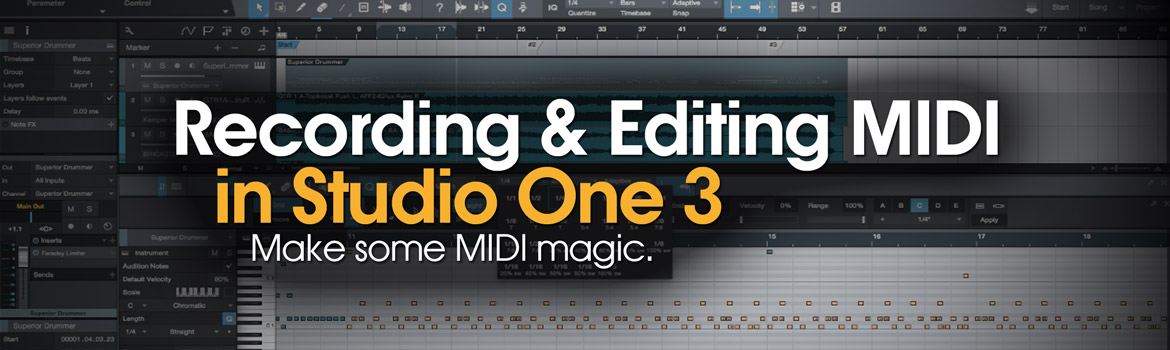 Recording & Editing MIDI in Studio One 3