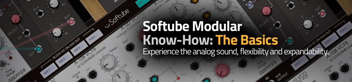 Softube Modular Know-How: The Basics