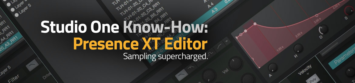 Studio One Know-How - Presence XT Editor