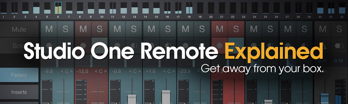 Studio One Remote Explained
