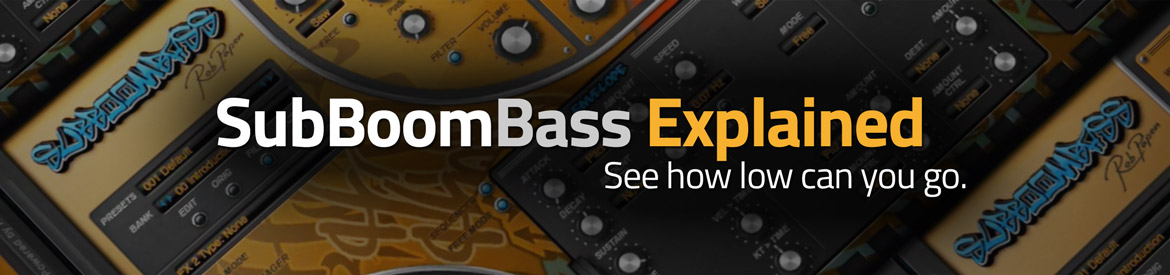 SubBoomBass Explained