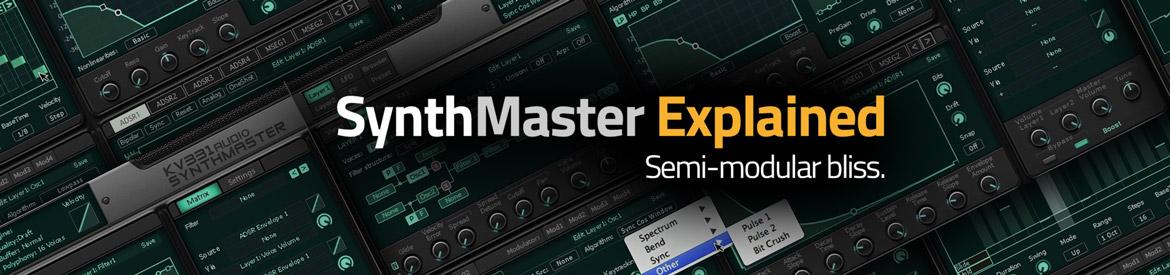 SynthMaster Explained