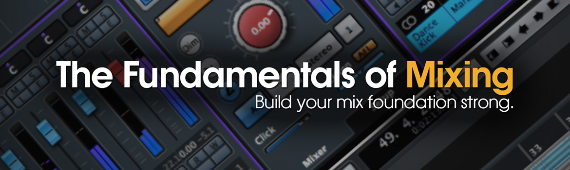 The Fundamentals of Mixing