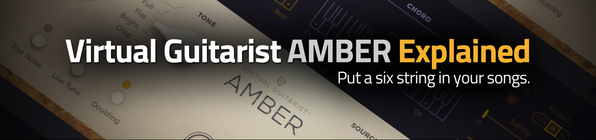 Virtual Guitarist AMBER Explained
