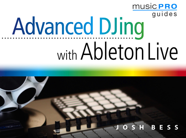 Advanced DJing with Ableton Live