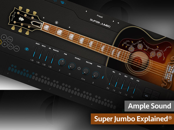 Ample Sound Super Jumbo Explained