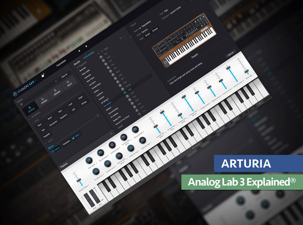 Arturia Analog Lab 3 Explained