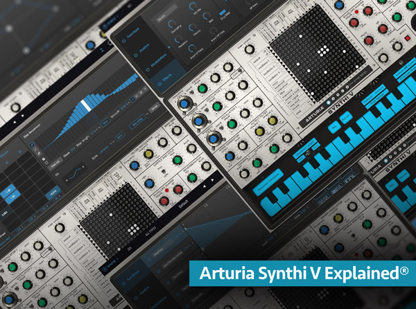 Arturia Synthi V Explained