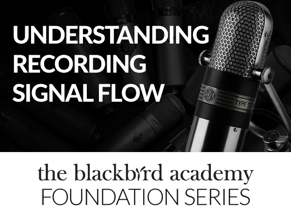 Understanding Recording Signal Flow - Tutorial Video