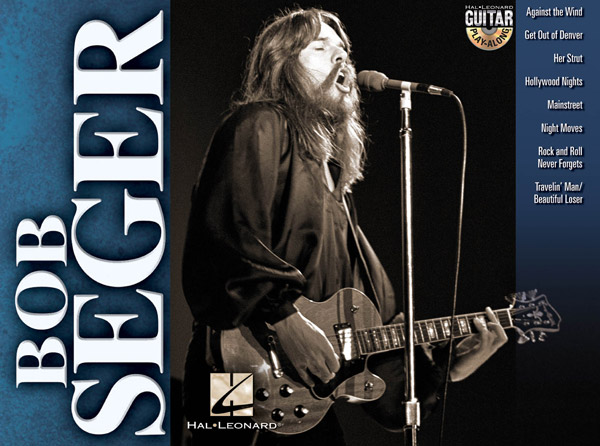 Bob Seger: Guitar Play-Along