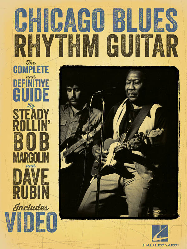 Chicago Blues Rhythm Guitar - The Complete Definitive Guide
