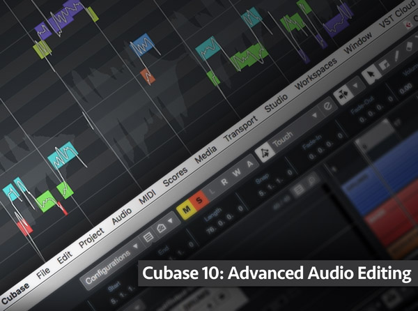 Cubase 10: Advanced Audio Editing