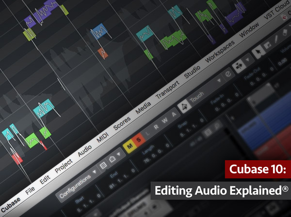 Cubase 10: Editing Audio Explained