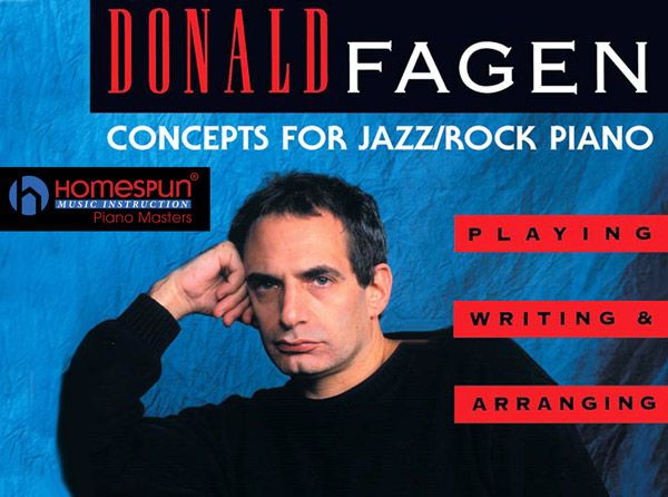 Donald Fagen Concepts for Jazz/Rock Piano Video Tutorial Series