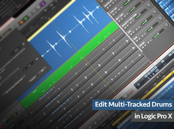 Edit Multi-Track Drums in Logic Pro X