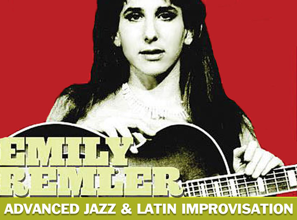 Emily Remler - Advanced Jazz and Latin Improvisation
