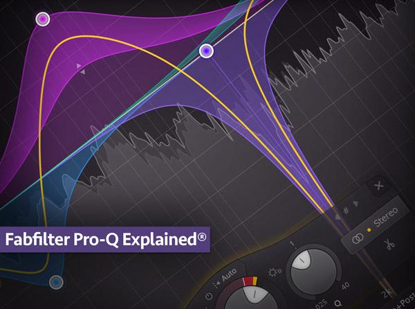 FabFilter Pro-Q Explained - Tutorial for Pro-Q 2 & 3