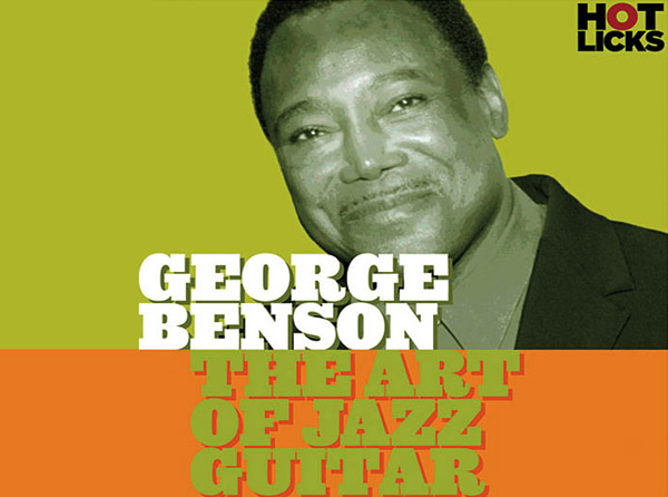 George Benson - The Art of Jazz Guitar