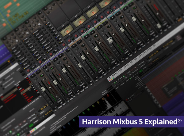 Harrison Mixbus 5 Explained
