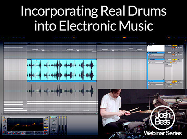 Incorporating Real Drums into Electronic Music Video Tutorial Series