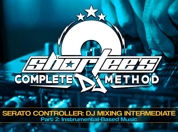 The Complete Guide To Intermediate DJ Mixing With A Serato Controller, Part 2: Instrumental-Based Music - Tutorial Video