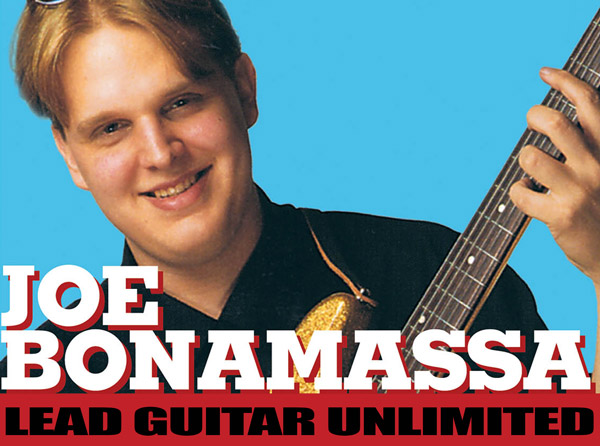 Joe Bonamassa – Lead Guitar Unlimited