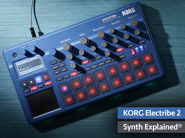 KORG Electribe 2 Synth Explained