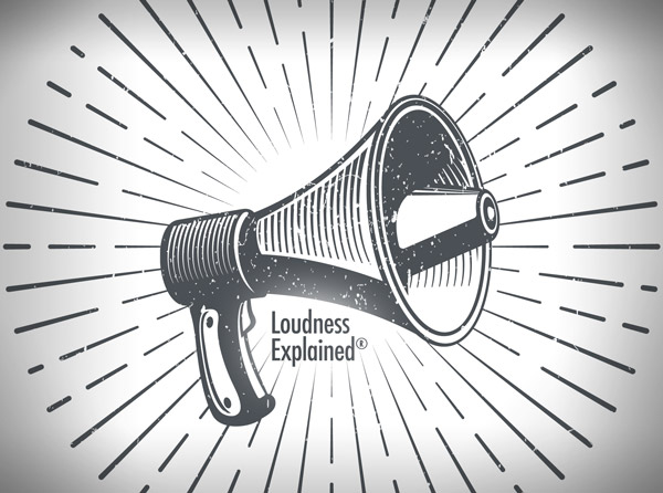 Loudness Explained
