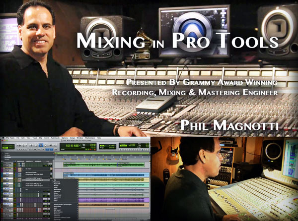 Mixing in Pro Tools with Phil Magnotti