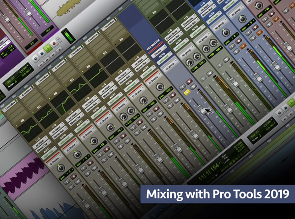 Mixing with Pro Tools 2019