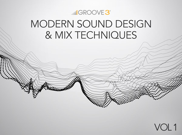 Modern Sound Design & Mix Techniques