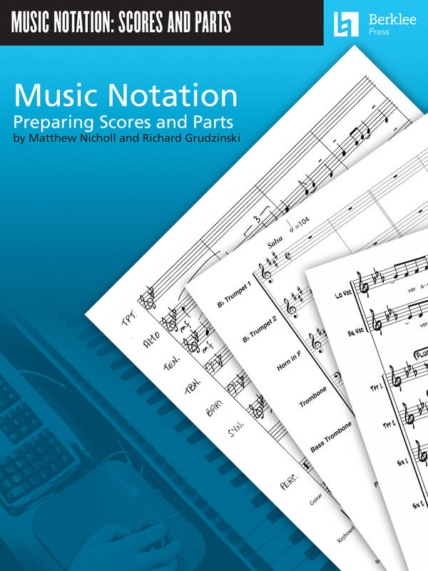 Music Notation: Preparing Scores and Parts