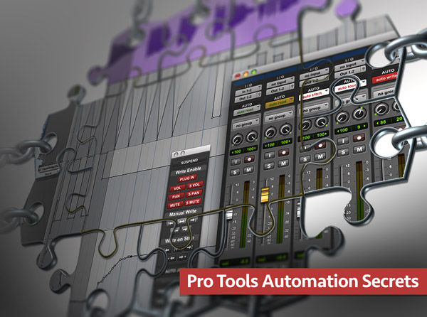 Pro Tools Automation Secrets