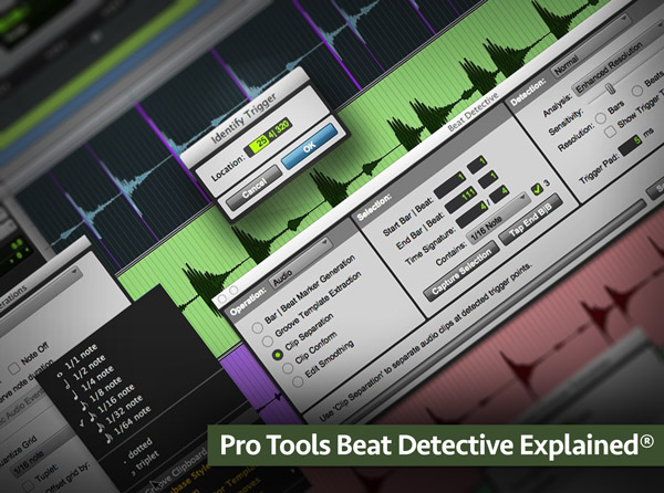 Pro Tools Beat Detective Explained