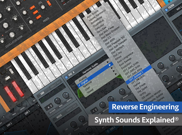 Reverse Engineering Synth Sounds Explained