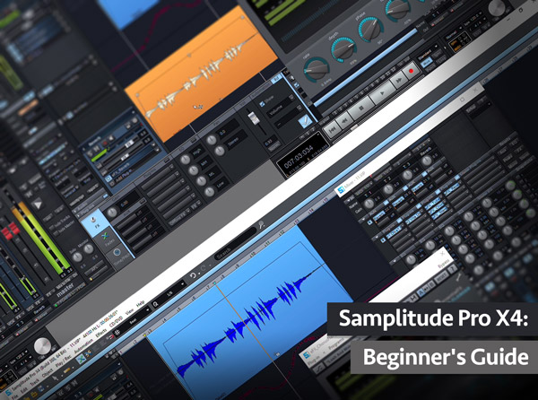 Samplitude Pro X4: Beginner's Guide