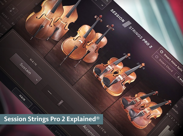 Session Strings Pro 2 Explained® - Groove3 Tutorial