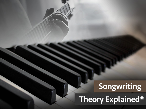Songwriting Theory Explained